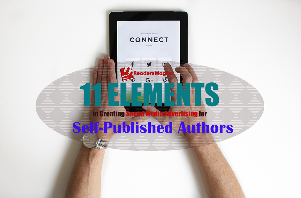 11 Elements in Creating Social Media Advertising for Self-Published Authors