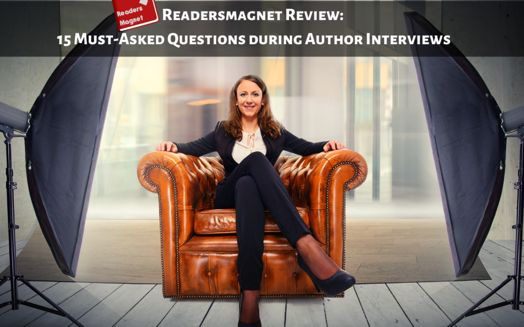 Readersmagnet Review: 15 Must-Ask Questions during Author Interviews