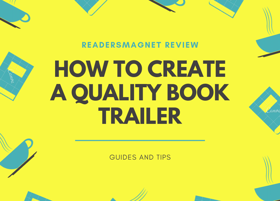 ReadersMagnet Review: How To Create A Quality Book Trailer