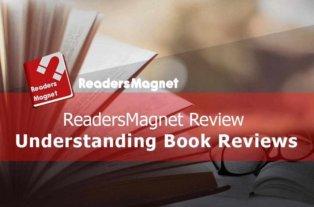 ReadersMagnet Review: Understanding Book Reviews