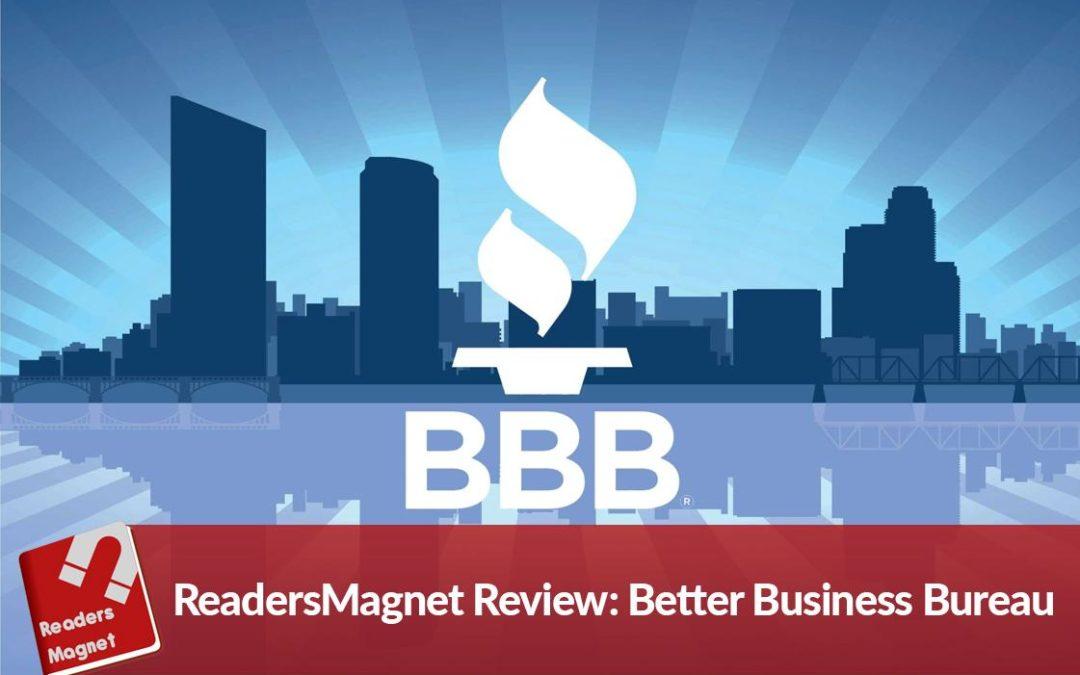ReadersMagnet Review: Better Business Bureau