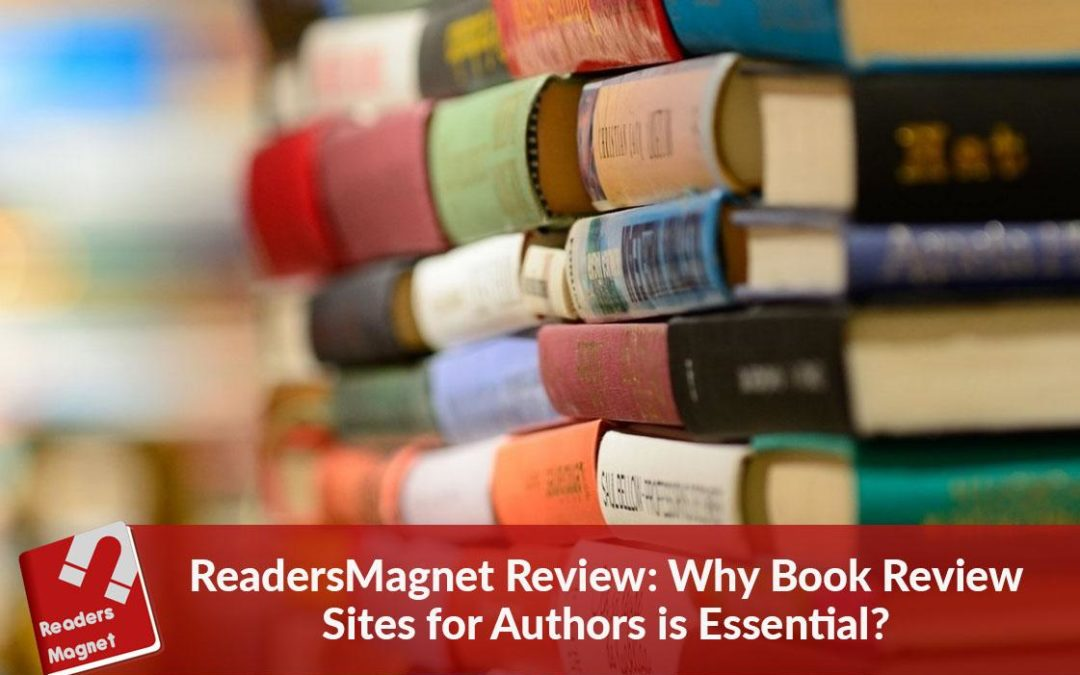 ReadersMagnet Review: Why Book Review Sites for Authors is Essential?