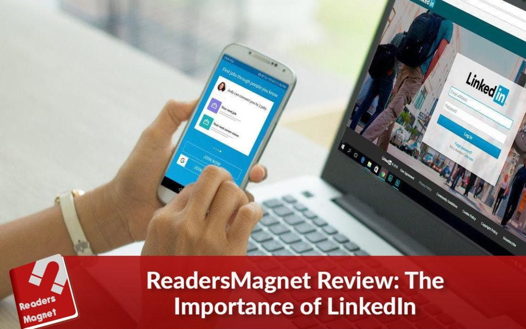 ReadersMagnet Review: The Importance of LinkedIn