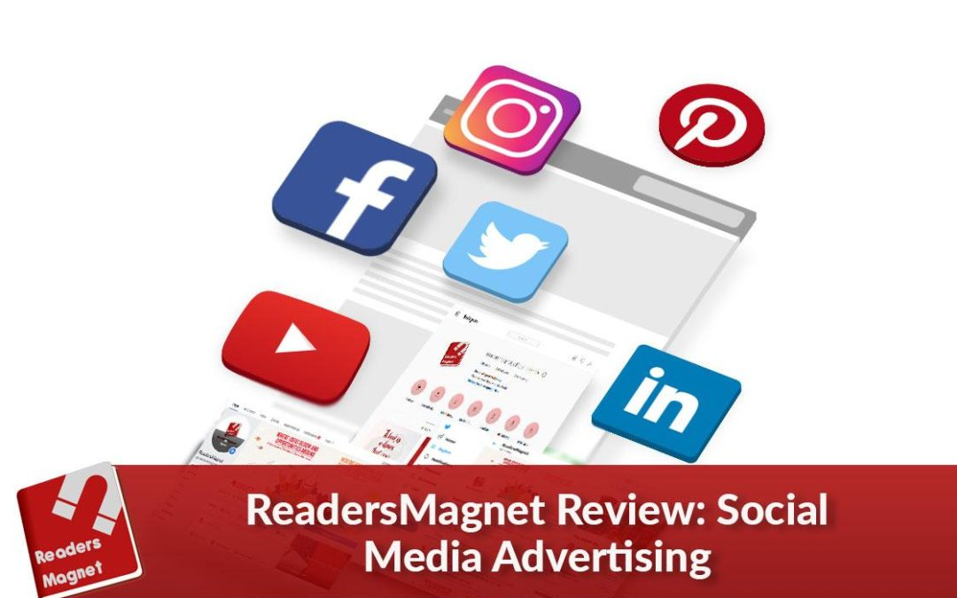 ReadersMagnet Review: Social Media Advertising