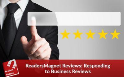 ReadersMagnet Reviews: Responding to Business Reviews