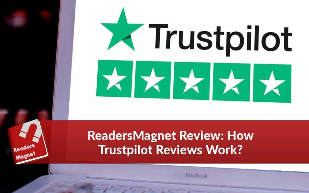 ReadersMagnet Review: How Trustpilot Reviews Work?