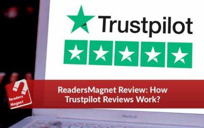 ReadersMagnet Review: How Trustpilot Reviews Work?