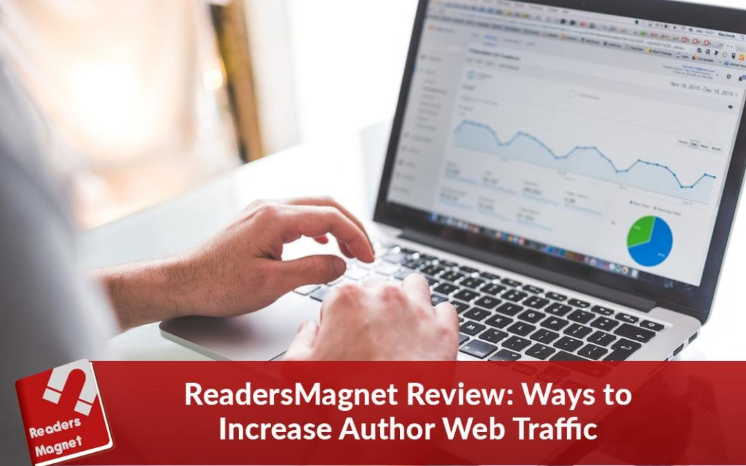 ReadersMagnet Review: Ways to Increase Author Web Traffic