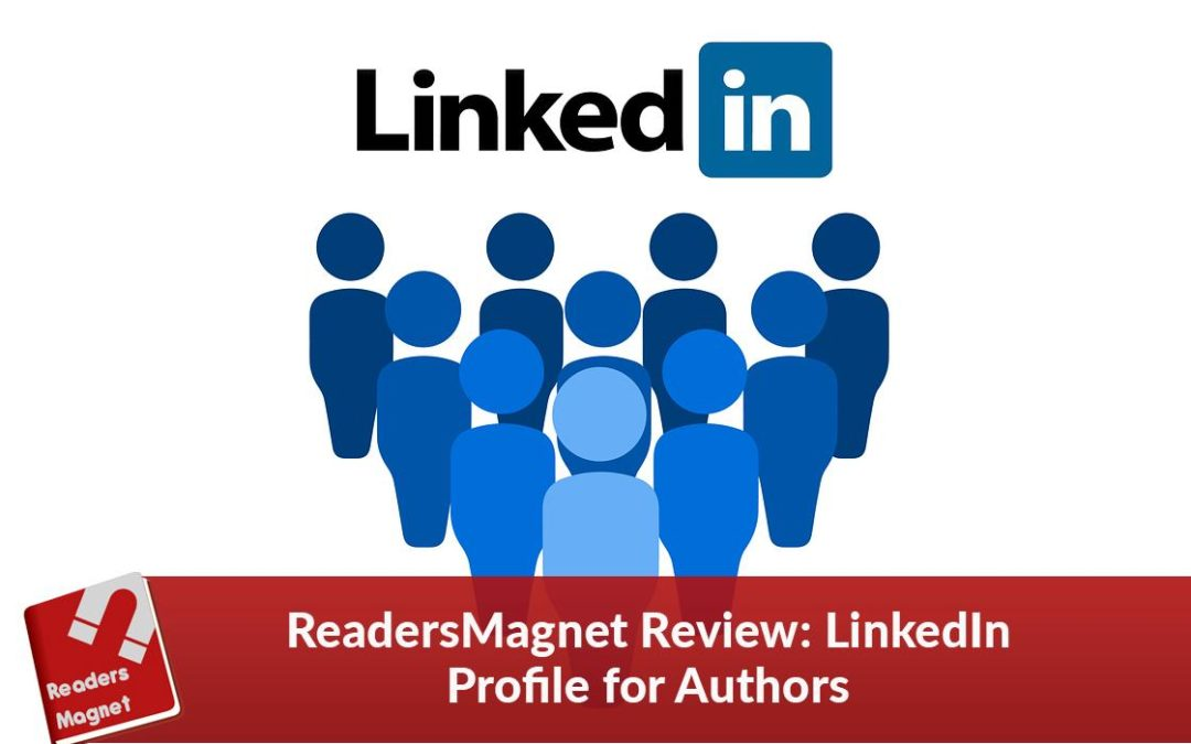 ReadersMagnet Review: LinkedIn Profile for Authors