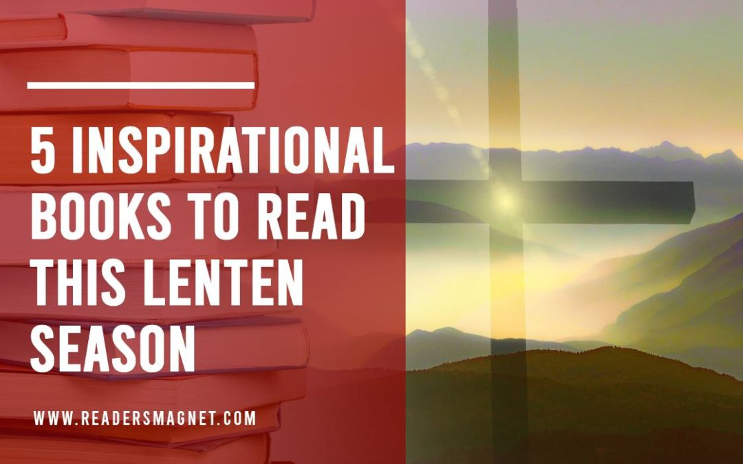 5 Inspirational Books to Read This Lenten Season cover