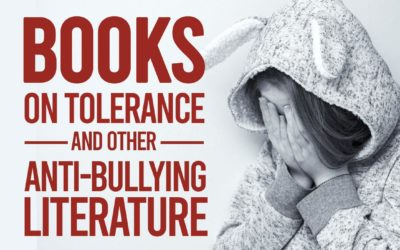 Books on Tolerance and Other Anti-Bullying Literature