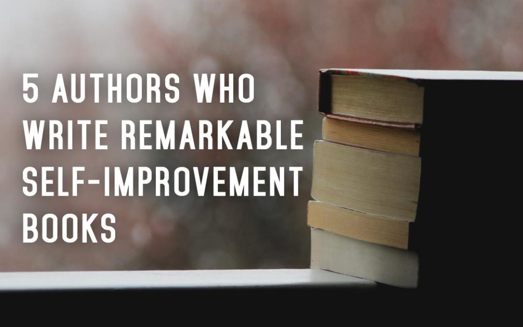 5 Authors Who Write Remarkable Self-Improvement Books banner