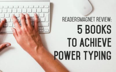 ReadersMagnet Review: 5 Books to Achieve Power Typing