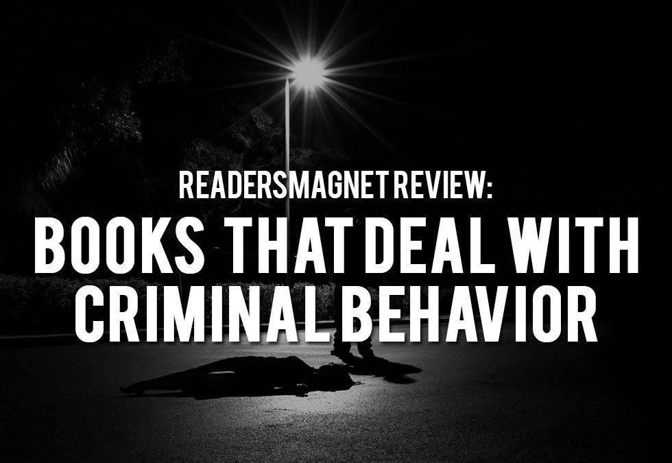 ReadersMagnet Review: Books That Deal with Criminal Behavior