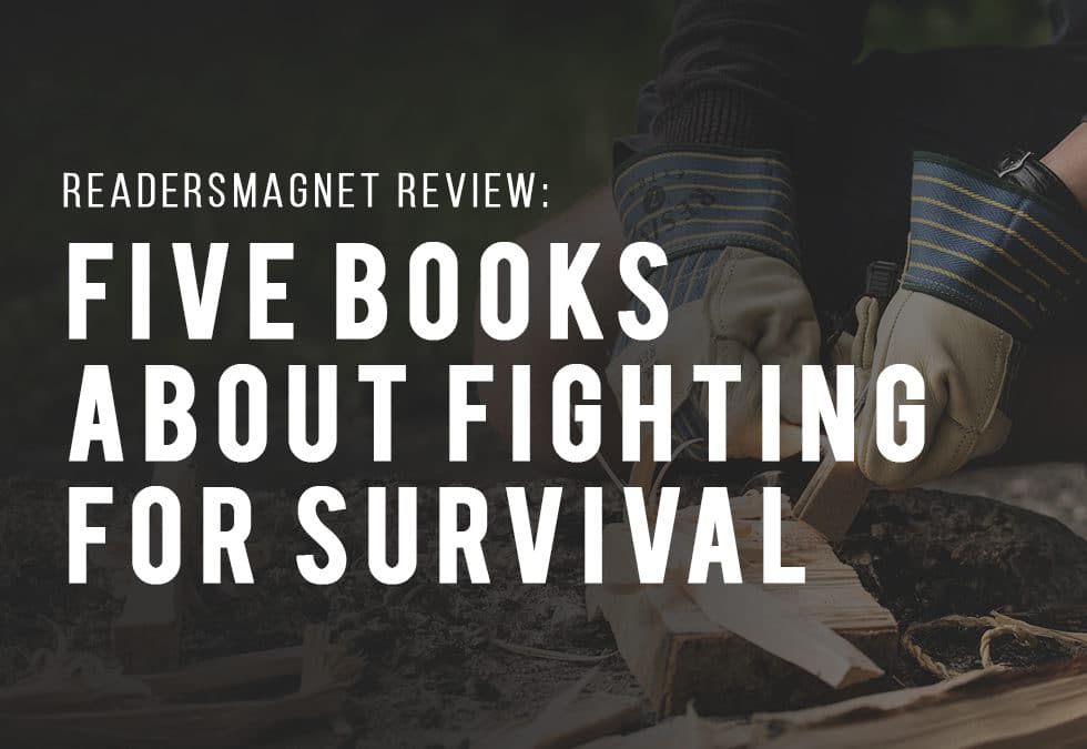 5 Books About Fighting for Survival banner