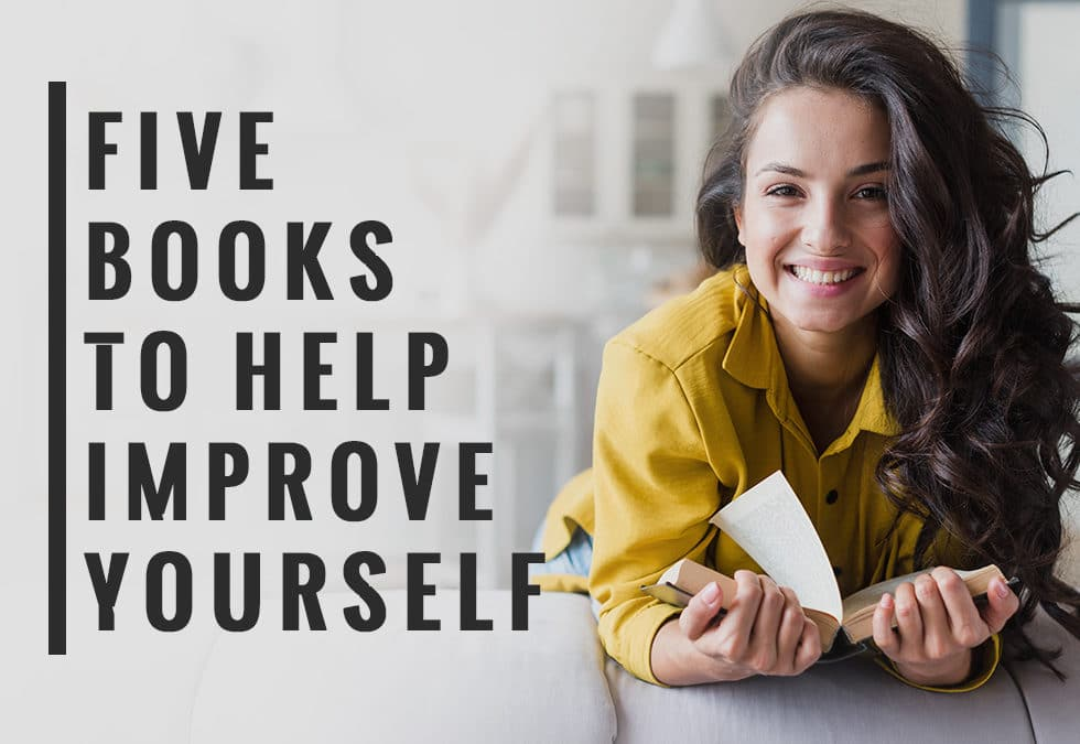 Five Books To Help Improve Yourself
