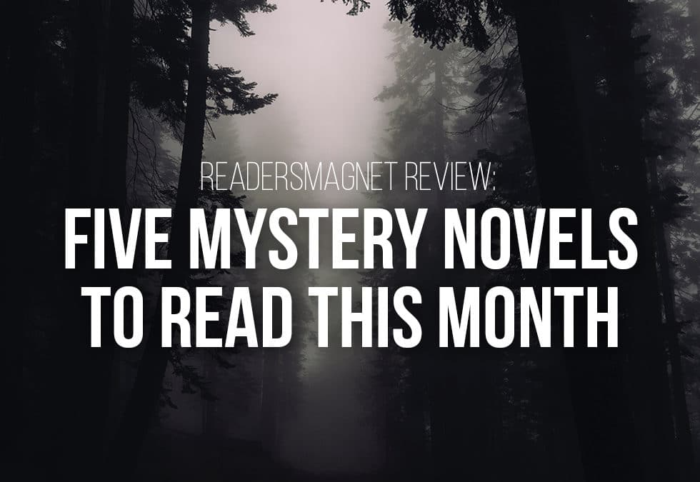 Five Mystery Novels to Read This Month banner