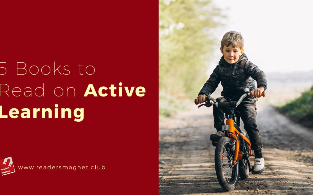 5 Books to Read About Active Learning