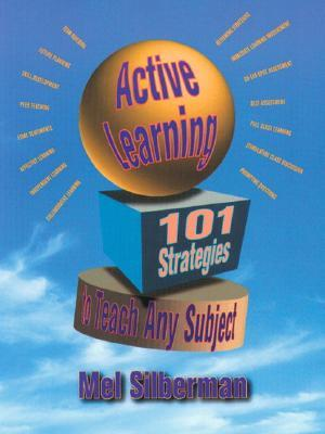 Active Learning 101 Strategies to Teach Any Subject by Mel Silberman Melvin Silberman goodreads cover