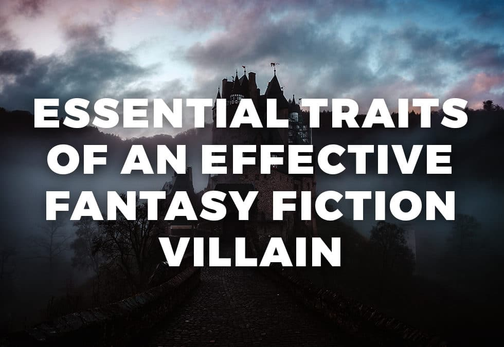 Essential Traits of an Effective Fantasy Fiction Villain banner
