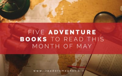 Five Adventure Books to Read This Month of May
