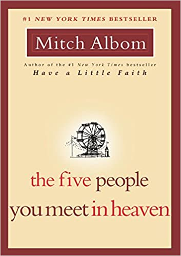 Five People You Meet in Heaven by Mitch Albom (2003)