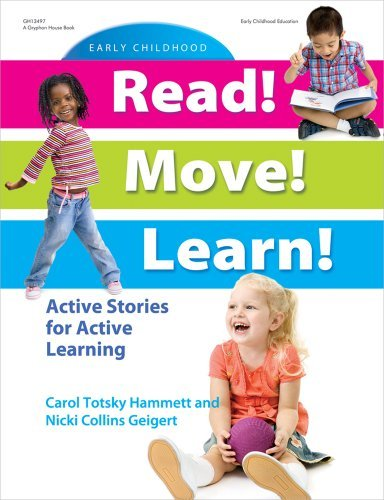 Read! Move! Learn! Active Stories for Active Learning by Carol Totsky Hammett and Nicki Geigert