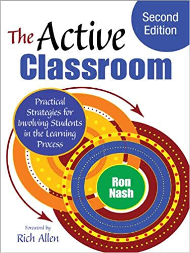 The Active Classroom Strategies for Involving by Ron Nash cover