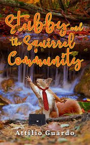 ReadersMagnet Review: Stubby and the Squirrel Community