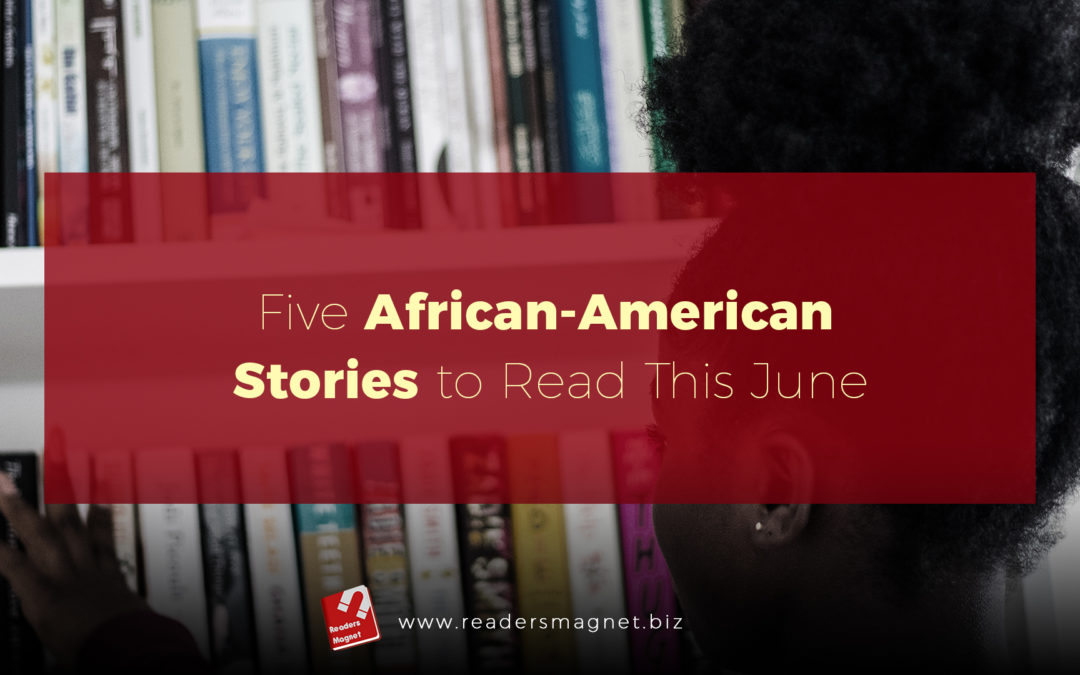 5 African-American Stories to Read This June cover