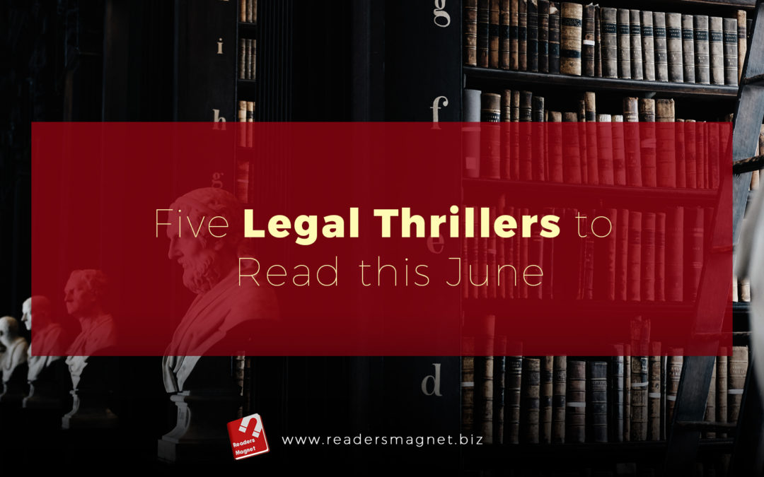 5 Legal Thrillers to Read This June