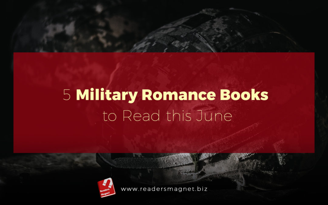 5 Military Romance Books to Read this June banner