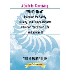 A Guide for Caregiving by Tina Marrelli cover