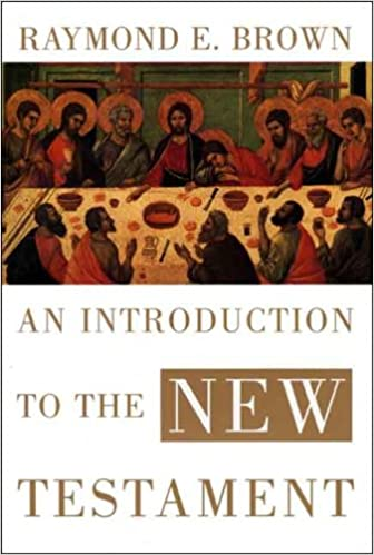 An Introduction to the New Testament by Raymond E. Brown cover