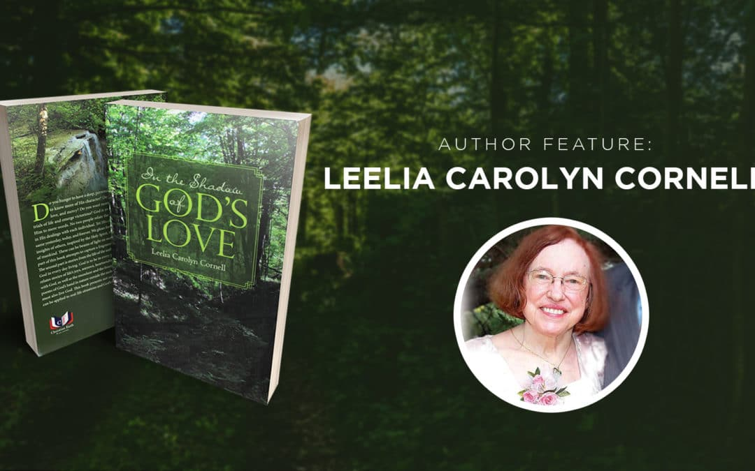 Author Feature: Leelia Carolyn Cornell