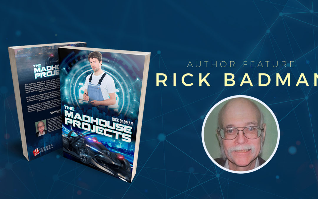 Author Feature: Rick Badman