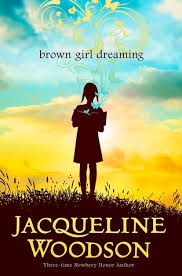 Brown Girl Dreaming by Jacqueline Woodson goodreads cover