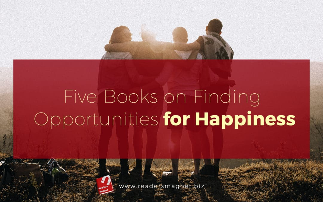 Five Books on Finding Opportunities for Happiness cover