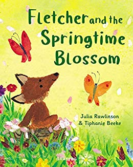 Fletcher and the Springtime Blossoms by Julia Rawlinson and Tiphanie Beeke cover