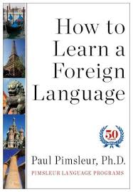 How to Learn A Foreign Language by Dr. Paul Pimsleur cover