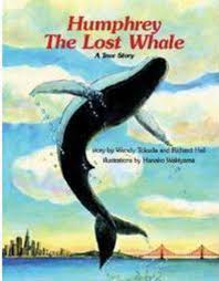 Humfrey the Lost Whale A True Story by Wendy Tokuda and Richard Hal scholastic