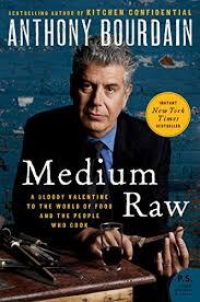 Medium Raw by Anthony Bourdain cover