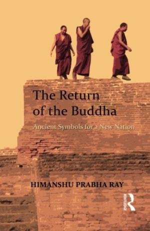 The Return of the Buddha by Himanshu Prabha Ray cover