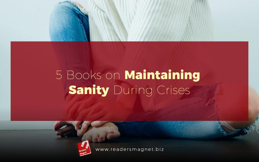 5 Books on Maintaining Sanity During Crises banner