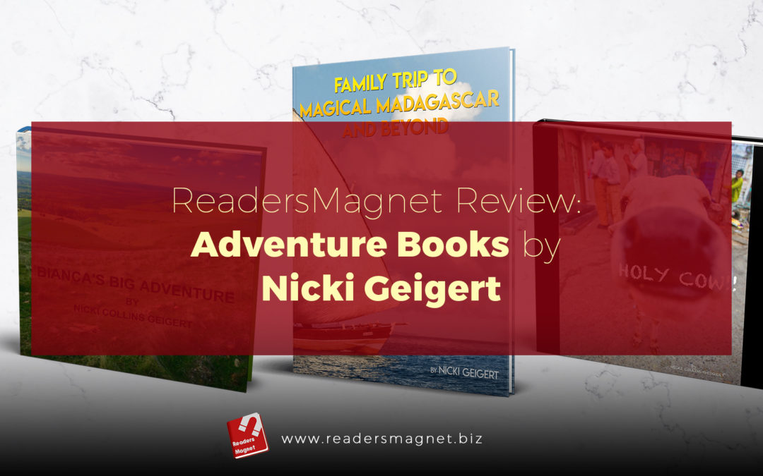 ReadersMagnet Review: Adventure Books by Nicki Geigert