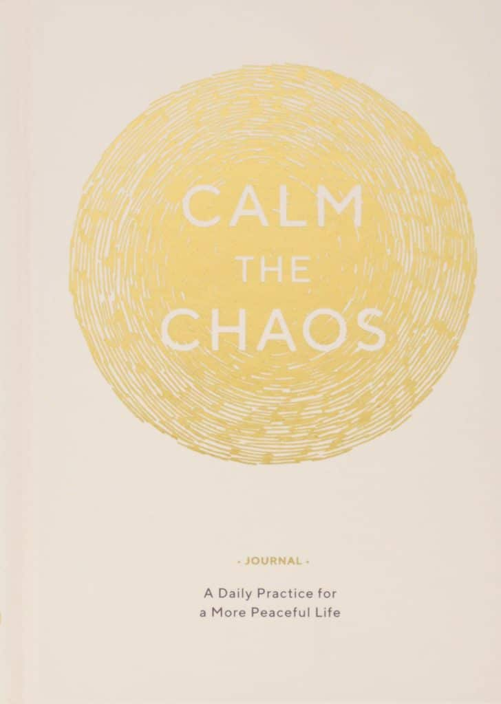 Calm the Chaos Journal A Daily Practice for a More Peaceful Life by Nicola Ries Taggart cover