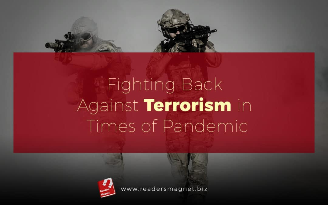 Fighting Back Against Terrorism in Times of Pandemic banner