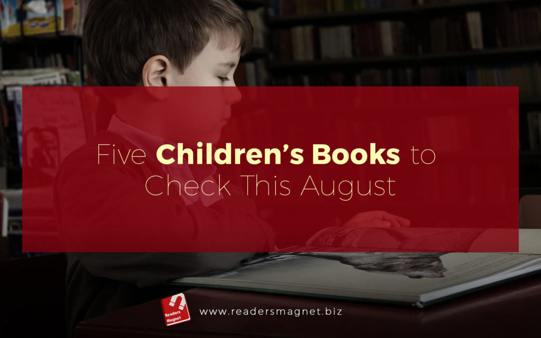 Five Children's Books to Check This August banner