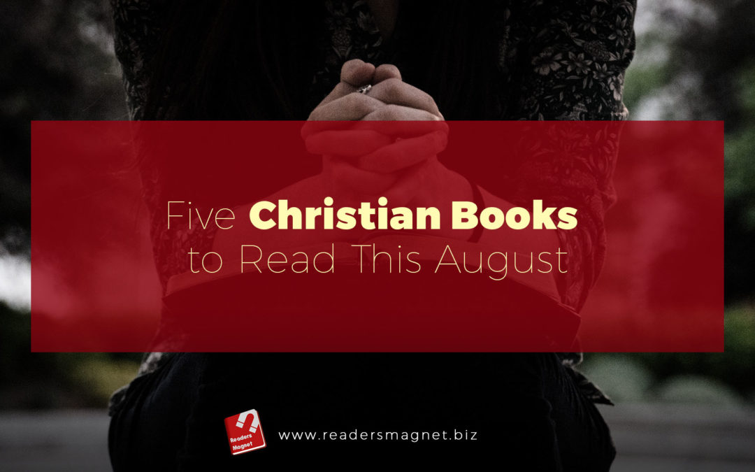 Five Christian Books to Read This August banner