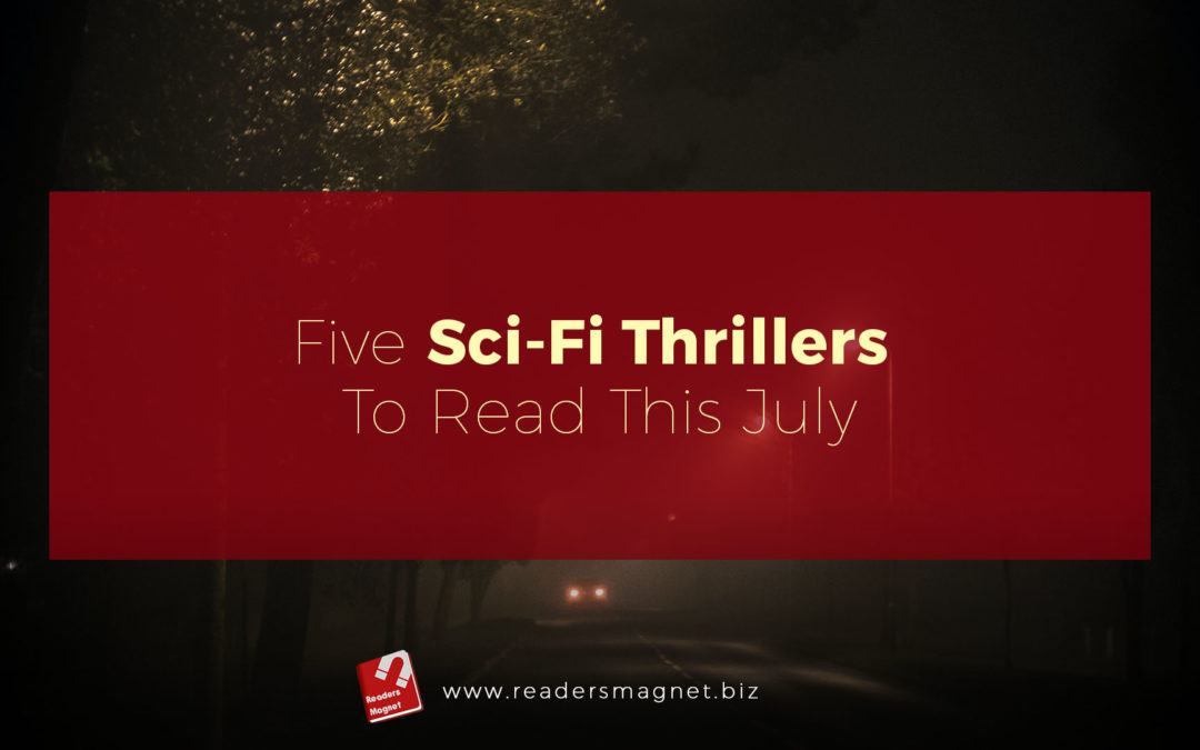 Five Sci-Fi Thrillers to read this July banner